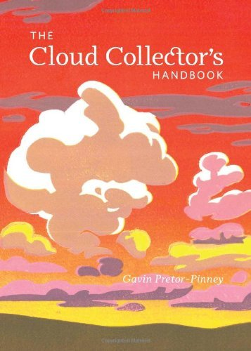 (The Cloud Collector's Handbook) BY (Pretor-Pinney, Gavin) on 2011