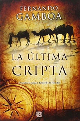 Descargar Libro Libro La Última Cripta (NB VARIOS) de Fernando Gamboa
