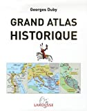 grand atlas historique l histoire du monde en 520 cartes