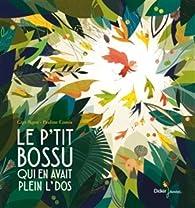 Le P'tit Bossu qui en avait plein l' dos par Gigi Bigot