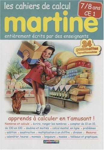 Cahiers de calcul Martine 7-8 ans CE1 par Nathalie Reynaud