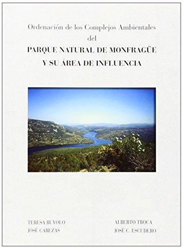 Ordenación de los complejos ambientales del Parque Natural de Monfragüe y su área de influencia. por J. Cabezas Fernández