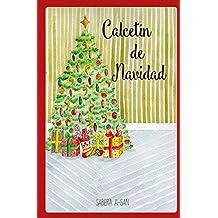 Calcetín de Navidad (Spanish Edition)