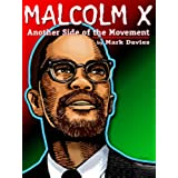Malcolm X: Another Side of the Movement (English Edition)