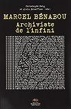 Marcel Benabou. Archiviste
