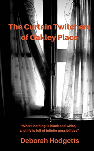 The Curtain Twitchers of Oakley Place (Truth Seekers Book 1) (English Edition)