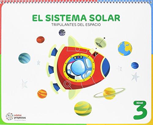 EL SISTEMA SOLAR (Tripulantes del espacio) por Obra Colectiva Edebé