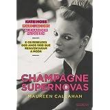Champagne Supernovas (Em Portuguese do Brasil)