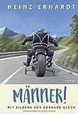 Männer!: Mit Bildern von Gerhard Glück - Heinz Erhardt