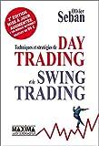 Techniques et stratégies de Day Trading et de Swing Trading - 2e édition revue et augmentée - Format Kindle - 9782818803523 - 32,99 €