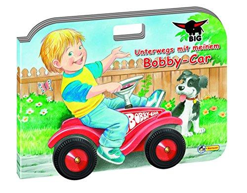 Preisvergleich Produktbild Unterwegs mit meinem Bobby-Car
