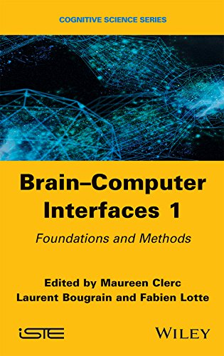 Brain Computer Interfaces: Fundamentals and Methods (Cognitive Science)