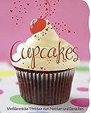 Cupcakes leicht gemacht: Verführerische Törtchen zum Naschen und Genießen