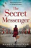 The Secret Messenger: The gripping new historical fiction novel for 2020 from the international bestseller