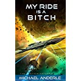 My Ride is a Bitch (The Kurtherian Gambit Book 13) (English Edition)