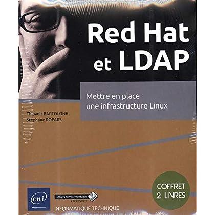 Red Hat et LDAP - Coffret de 2 livres : Mettre en place une infrastructure Linux