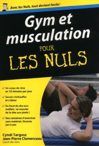 Gym et musculation Pour les Nuls par Jean-Pierre CLEMENCEAU