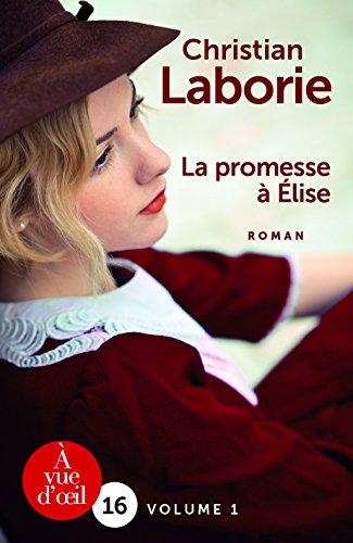 La promesse à Elise (1) : La promesse à Elise