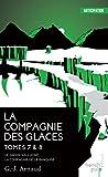 La compagnie des glaces / Cycle de la compagnie de la banquise, Tome 7-8 - Le Gnome halluciné