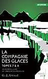 La compagnie des glaces, tome 7 & 8 : Le Gnome halluciné par Arnaud