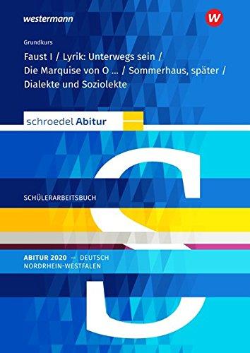 Schroedel Abitur - Ausgabe für Nordrhein-Westfalen 2020: Schülerpaket Grundkurs zum Abitur 2020: Deutsch - Qualifikationsphase