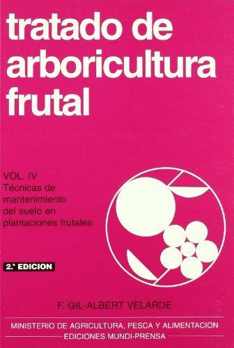 Descargar Libro Tratado de arboricultura frutal. Volumen IV de Fernando Gil-Albert Velarde