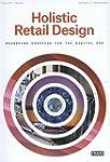 Holistic Retail Design : Reshaping Sh...