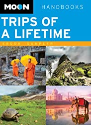 Moon Trips of a Lifetime (Moon Handbooks)