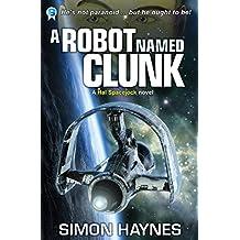 Hal Spacejock 1: A Robot Named Clunk