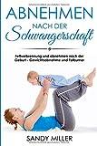 Abnehmen nach der Schwangerschaft Fettverbrennung und abnehmen nach der Geburt - Gewichtsabnahme und Fatburner