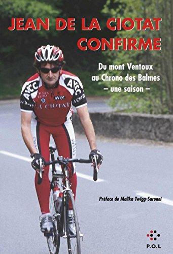 Jean de la Ciotat confirme : De l'ascencion du Mont Ventoux au Chrono des Balmes - Une saison