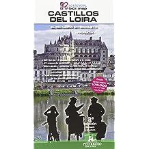 Castillos Del Loira. El Río Loira En Bicicleta - 2ª Edición (bici:map)