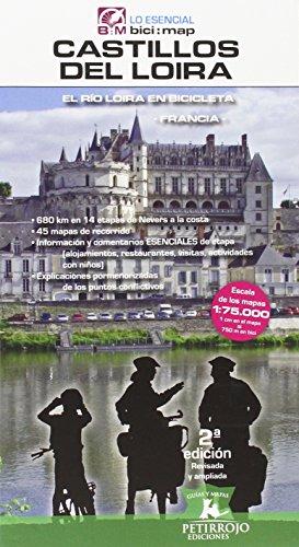 Castillos del Loira : El río Loira en bicicleta par Bernard Datcharry Tournois;Valeria Horvath Mardones