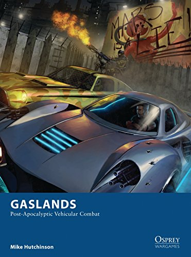 Gaslands: Post-Apocalyptic Vehicular Combat (English Edition)