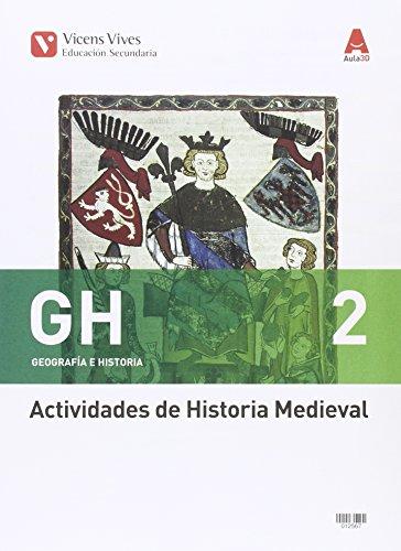 GH 2 ACT (MEDIEVAL+MODERNA) AULA 3D: 000002 - 9788468239835