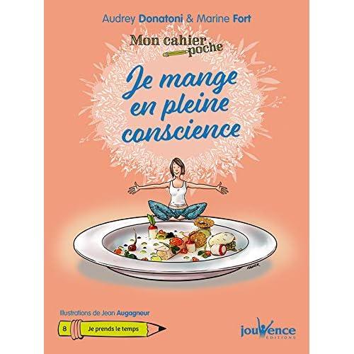 Mon Cahier Poche : Je Mange en Pleine Conscience