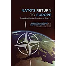 NATO's Return to Europe: Engaging Ukraine, Russia, and Beyond