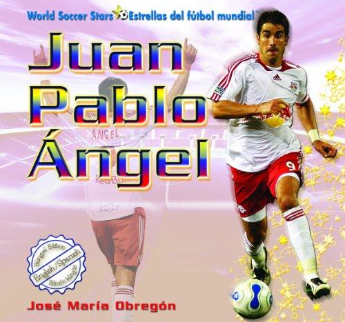Juan Pablo Ngel (World Soccer Stars / Estrellas del Ftbol Mundial)