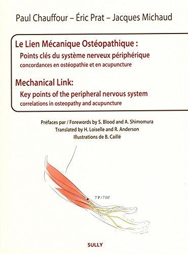 Le lien mécanique ostéopathique : points clés du système nerveux périphériques : Concordances en ostéopathie et acupuncture