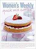 Quick Mix Cakes (The Australian Women's Weekly: New Essentials)