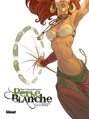Perle Blanche - Tome 02 : Loeuvre du serpent