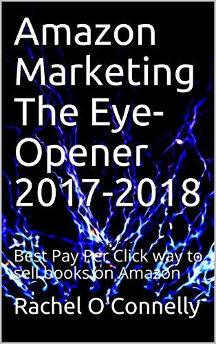 amazon-marketing-the-eye-opener-2017-2018-best-pay-per-click-way-to-sell-books-on-amazon-english-edi
