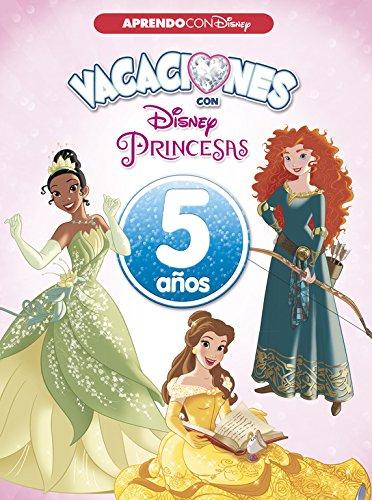 Vacaciones con las Princesas Disney. 5 años (Aprendo con Disney) por Disney