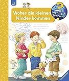 Woher die kleinen Kinder kommen (Wieso? Weshalb? Warum?, Band 13) - Doris Rübel