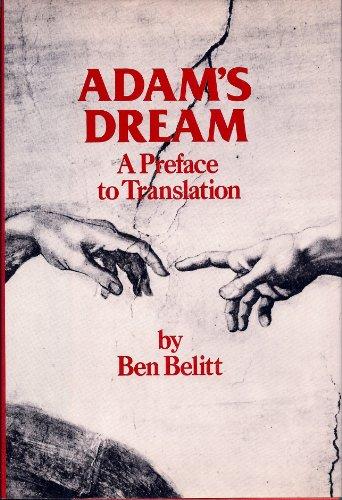 Adam's Dream, a Preface to Translation.