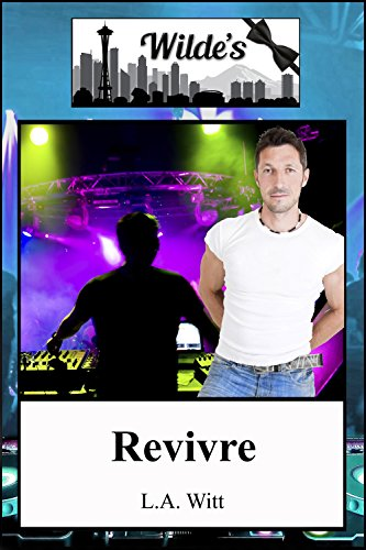 Revivre (Wilde's (French) t. 6)