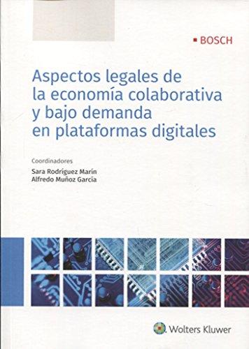 la economía colaborativa y bajo demanda en plataformas digitales (Plataformas Bajas)