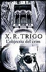 L'objectiu del crim par Trigo