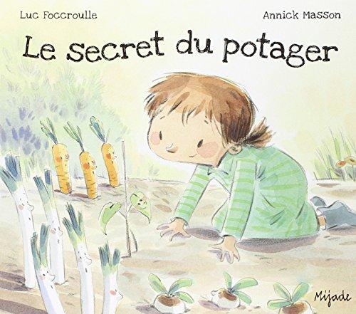 Le secret du potager par Luc Foccroulle