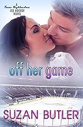 Off Her Game: Volume 1 (Texas Highlanders Ice Hockey)